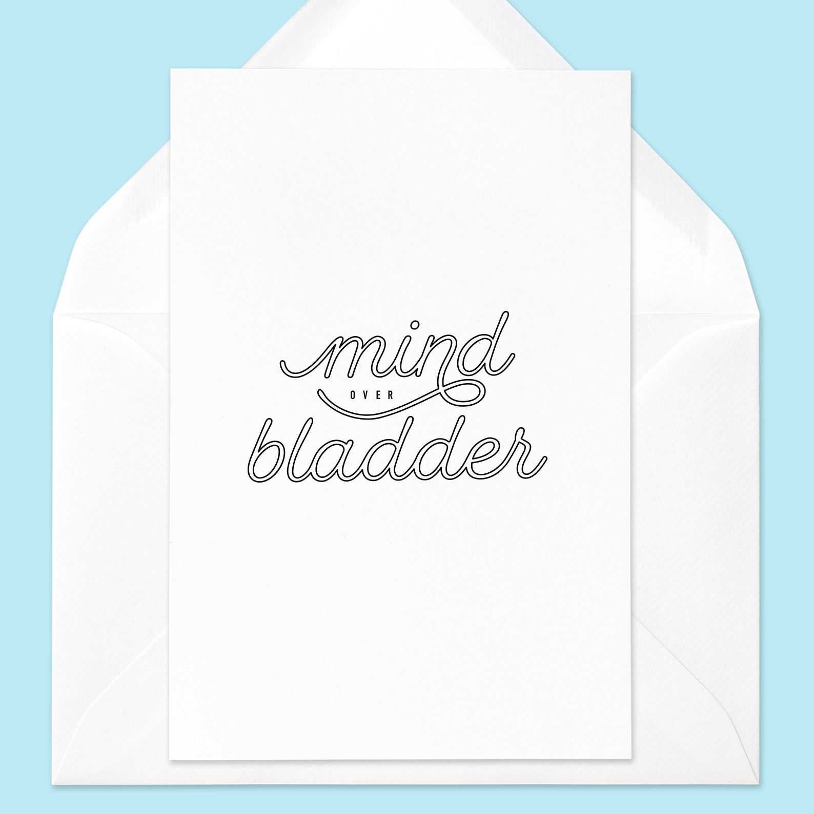 Mind over Bladder Greeting Card